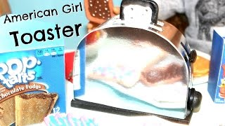 DIY American Girl Doll Toaster