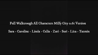 Full Walktrough Milfy City 0.6c All Characters #END
