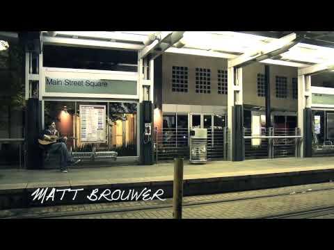 Matt Brouwer - Sometimes