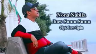 Lagu Pop Ambon Ternate - NONA NABILA - Ines Samu-Samu