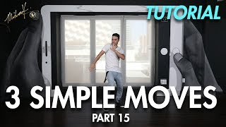 3 Simple Dance Moves for Beginners - Part 15 (Hip Hop Dance Moves Tutorial) | Mihran Kirakosian