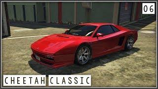 GTA 5 Custom Cars - Ep. 06 - Grotti Cheetah Classic