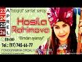 Hosila Rahimova Elimdan Aylanay Nomli Konsert Dasturi 2016 mp3