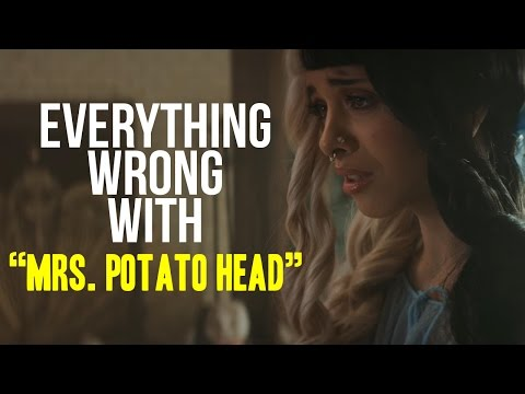 "Everything Wrong With Melanie Martinez - ""Mrs. Potato Head"""