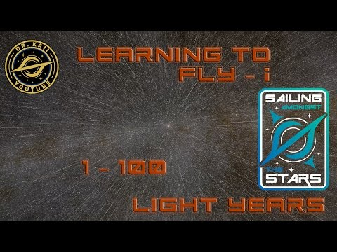 1 to 100 light years - Sailing Amongst the Stars: Learning to Fly 1