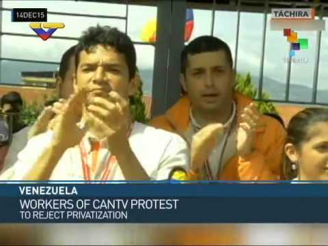 Venezuela: CANTV  Workers Protest Privatization