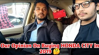My Opinion About Honda City 2019 - Is Honda City Still Worth Buying In 2019?🤔 - Feat. YouTechPro