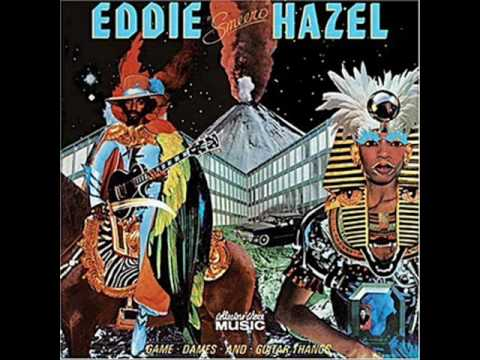 What About It? Eddie Hazel - Games Dames And Guitar Thangs