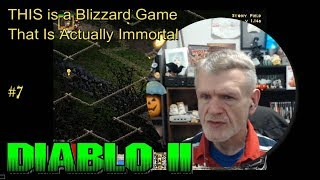 Diablo II - THIS Blizzard Game Is ACTUALLY Immortal #7