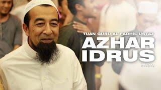 Kuliah Ustaz Azhar Idrus   23 Ogos 2014   Bentong Pahang