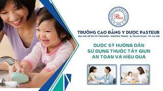 Hướng dẫn sử dụng thuốc tẩy giun an toàn và hiệu quả cho trẻ - Trường Cao Đẳng Y Dược Pasteur