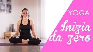 Yoga - Come iniziare da zero - 10 min