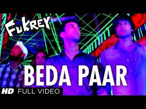 Beda Paar Full Song | Fukrey | Pulkit Samrat Manjot Singh Ali...