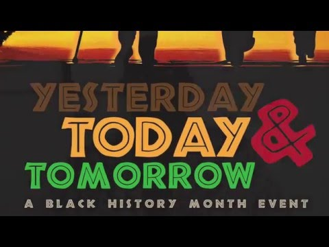 Yesterday Today & Tomorrow    A Black History Month Event at the Long Beach Expo Arts Center Feb 4
