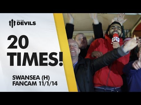 20 Times Man United! | Manchester United 2-0 Swansea City | FANCAM