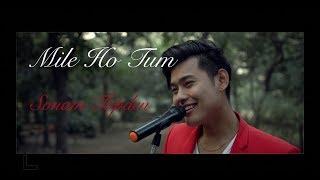Mile Ho Tum Cover | Sonam Topden