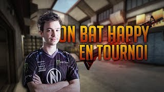 ON BAT HAPPY EN TOURNOI CSGO - MoMaNuS