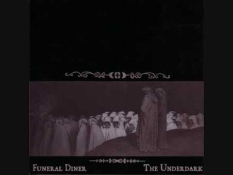 Funeral Diner - It is good that we never met