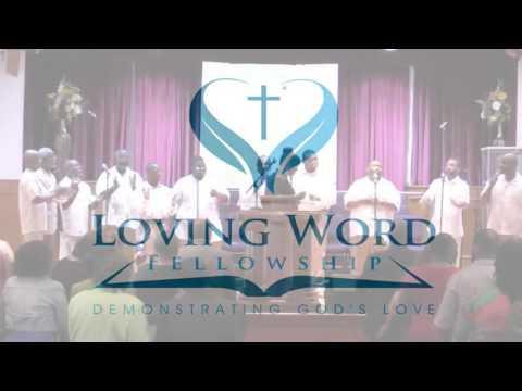 Loving Word Fellowship 062916R