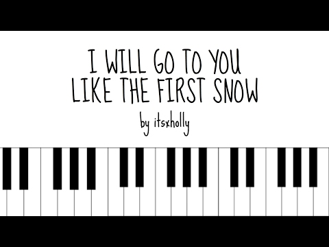 I WILL GO TO YOU LIKE THE FIRST SNOW - AILEE - Piano Tutorial