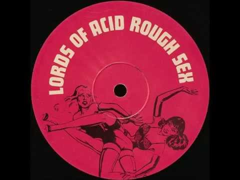 Lords Of Acid - Rough Sex (beltram Bondage Mix) video