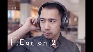 Sony H.Ear On 2 - ACTIVE NOISE CANCELLING - TESTED & REVIEWED