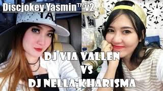 DJ Nella Kharisma vs DJ Via Vallen - Sawangen TIK TOK ORIGINAL 2018