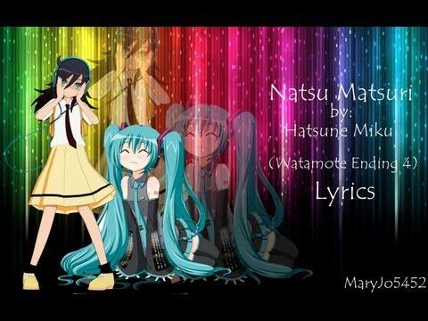 Natsu Matsuri - Hatsune Miku (Full ver.) (Watamote Ending 4) Lyrics