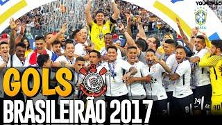 Corinthians Heptacampeão Brasileiro 2017 | Todos os 50 gols em detalhes