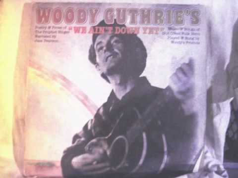 Woody Guthrie - This Train Is Bound For Glory