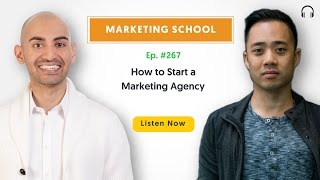 How to Start a Marketing Agency | Ep. #267