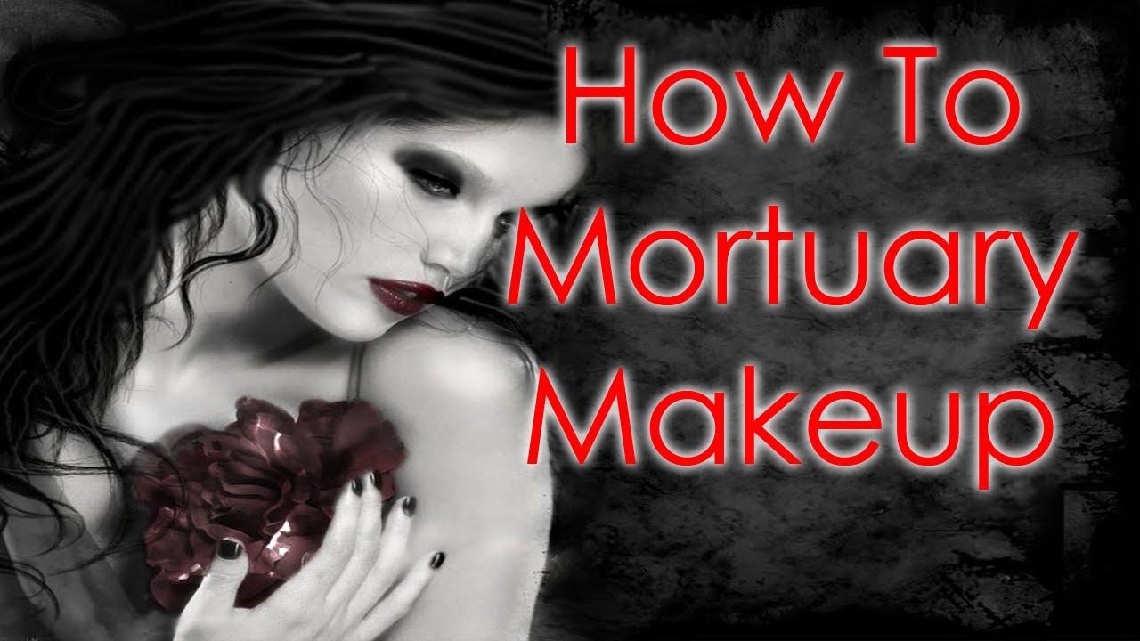 Mortuary Makeup Artist Maxresdefault.jpg