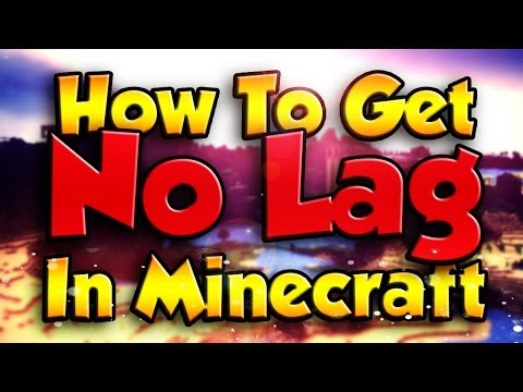 Minecraft: How to Get No Lag in Minecraft! (Minecraft 1.8) - [2014] [HD]
