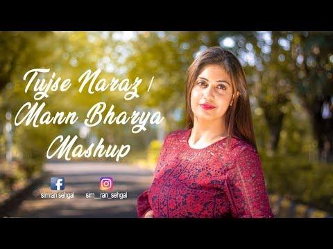 TUJSE NARAZ  | MANN BHARYA | HINDI VS PUNJABI MASHUP | SIMRAN SEHGAL