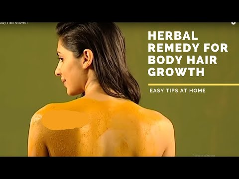 Herbal remedy for growth of body hair