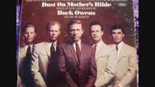 Watch Buck Owens Dust On Mothers Bible video