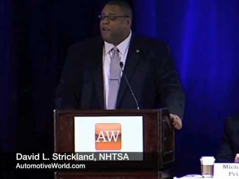 David Strickland NHTSA Keynote Part 1