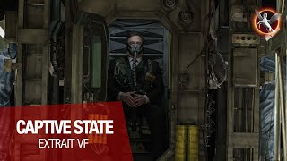 CAPTIVE STATE - Extrait