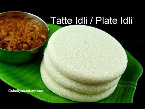 Thatte Idli Recipe | ತಟ್ಟೆ ಇಡ್ಲಿ ಮಾಡುವ ವಿಧಾನ | Plate Idli Recipe