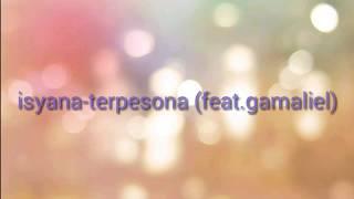 download lagu Isyana-terpesona Feat.gamaliel  Lyrics gratis