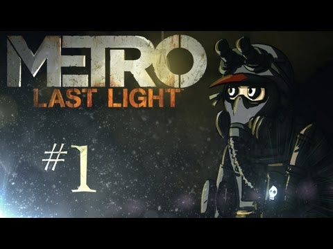 "Metro: Last Light Playthrough w/ Kootra Ep. 1 ""KHANNNN again!!!"""