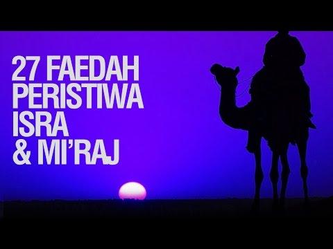 27 Faedah Peristiwa Isra' dan Mi'raj - Ustadz Khairullah Anwar Luthfi, Lc