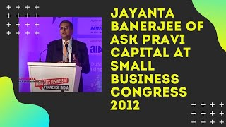 Jayanta Banerjee of ASK Pravi Capital at