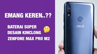 Unboxing & Review ASUS Zenfone Max Pro M2 Indonesia — Mulus!