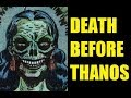 Death - Before Thanos (1941-1972)