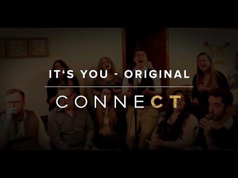 It's You - Original Song - CONNECT A Cappella