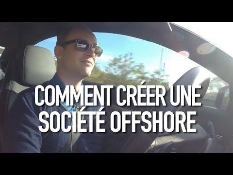 Comment créer une société offshore