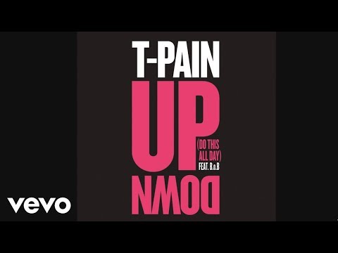 T-Pain feat. B.o.B - Up Down (Do This All Day)(Audio)