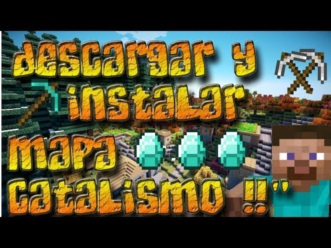 MINECRAFT 1.5.2 Descargar/Instalar Cataclysm Map Bien Explicado 2012