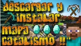 MINECRAFT 1.6.4 Descargar/Instalar Cataclysm Map Bien Explicado 2012